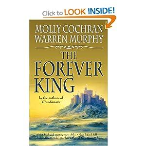 The Forever King (Arthur Legend 1) Molly Cochran, Warren Murphy