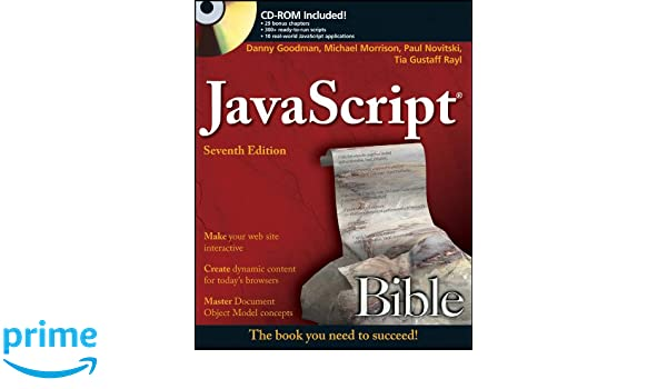 JavaScript Bible: Amazon.es: Danny Goodman, Michael Morrison, Paul Novitski, Tia Gustaff Rayl: Libros en idiomas extranjeros