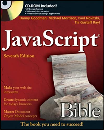 JavaScript Bible: Danny Goodman, Michael Morrison, Paul ...