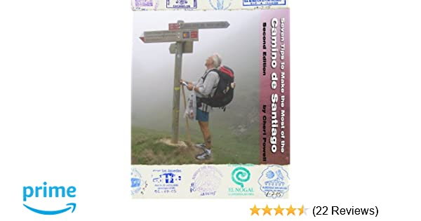 Seven Tips to Make the Most of the Camino de Santiago: Second Edition: Cheri Powell: 9780984002559: Amazon.com: Books