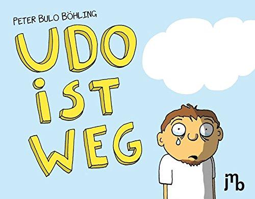 Udo ist weg (Bulo)