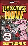 Zombocalypse Now, Matt Youngmark, 0984067809
