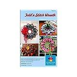 Poorhouse Quilt Designs Fold'n Stitch Wreath Ptrn