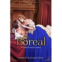 Boreal: A Lenda de Muitos Amores (Único Livro 1)