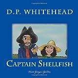 Captain Shellfish, D. P. Whitehead, 1497325781