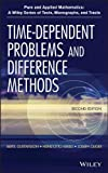Time Dependent Problems and Difference Methods, Bertil Gustafsson and Heinz-Otto Kreiss, 0470900563