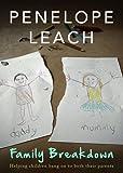 Family Breakdown by Penelope Leach (2014) Paperback