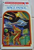 Space Patrol, Julius Goodman, 0553233491