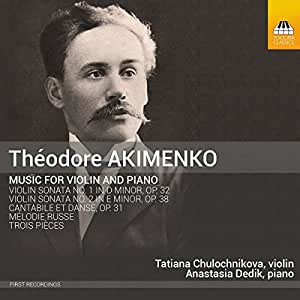 Akimenko: Music for Violin & Piano