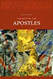 The Acts of the Apostles: Volume 5 (NEW COLLEGEVILLE BIBLE COMMENTARY: NEW TESTAMENT) (Pt. 5)