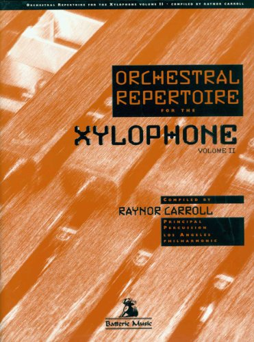 - Orchestral Repertoire for the Xylophone, Vol. 2