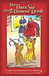 The Three Sui Quash The Demon's Revolt: A Comic Novel Attributed to Luo Guanzhong