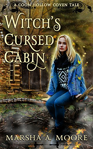 Witch's Cursed Cabin: A Coon Hollow Coven Tale (Coon Hollow Coven Tales Book -