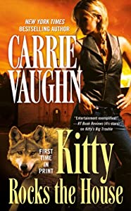 Kitty Rocks the House (Kitty Norville Book 11)