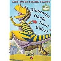 Dinozolar Okula Nasıl Gider?
