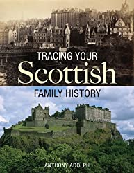 Tracing Your Scottish Family History
