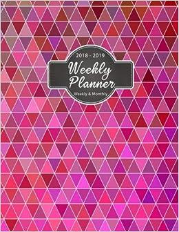 2018-2019 Weekly Planner: 2019 8 5