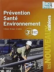 Prévention santé environnement 1re Tle Bac Pro