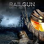 Railgun: Earth Under Siege | Luis Robles