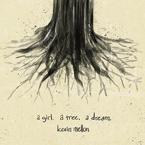 A Girl. A Tree. A Dream. [Explicit]