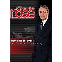Charlie Rose with Garth Brooks, Bill Ivey, Evelyn Shriver, Kinky Friedman & Beverly Keel