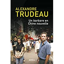 Un barbare en Chine nouvelle (French Edition)