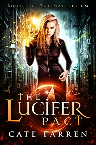 The Lucifer Pact (The Maleficium Book 1) by [Farren, Cate]