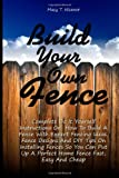 Build Your Own Fence, Macy Nicanor, 1463717830
