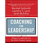 Coaching for Leadership: Writings on Leadership from the World's Greatest Coaches (J-B US non-Franchise Leadership Book 399)