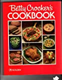 Betty Crocker's Cookbook, Betty Crocker Editors, 0307098133