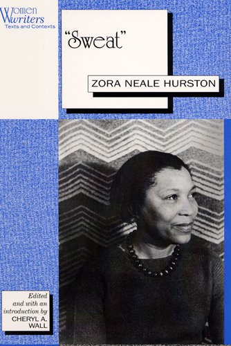 "the relationship of delia and skyes in the short story sweat by zora neale hurston Short stories, short story, sunday, sykes, zora neale hurston story is sweat  by zora neale hurston (use the following link) ""sweat"" — zora neale."