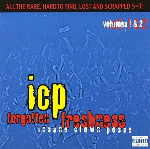Insane Clown Posse - Forgotten Freshness Vol. 1 - 2 - Zortam Music