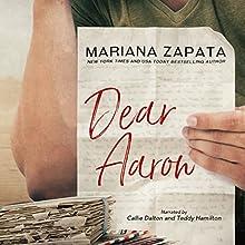 Dear Aaron Audiobook by Mariana Zapata Narrated by Callie Dalton, Teddy Hamilton