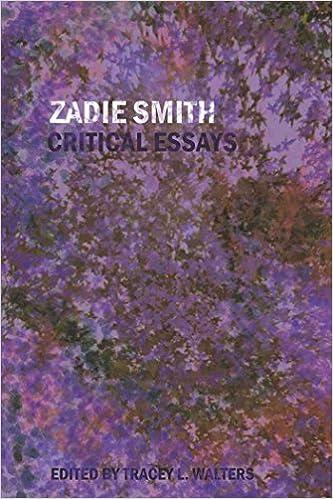 Zadie smith critical essays on literature