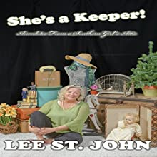 She's a Keeper!: Anecdotes from a Southern Girl's Attic, Book 2 | Livre audio Auteur(s) : Lee St. John Narrateur(s) : Lee St. John
