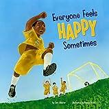 Everyone Feels Happy Sometimes, Cari Meister, 1404861130