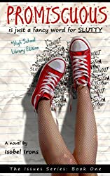PROMISCUOUS: (The High School Library Edition) (Issues Series Book 1) (English Edition)