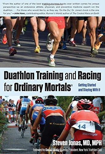 Duathlon Training And Racing For Ordinary Mortals  R   Getting Started And Staying With It