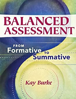 Amazon balanced assessment from formative to summative balanced assessment from formative to summative leading edge by burke kay fandeluxe Gallery