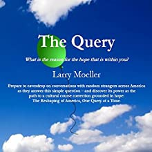 The Query Audiobook by Larry D. Moeller Narrated by Larry D. Moeller