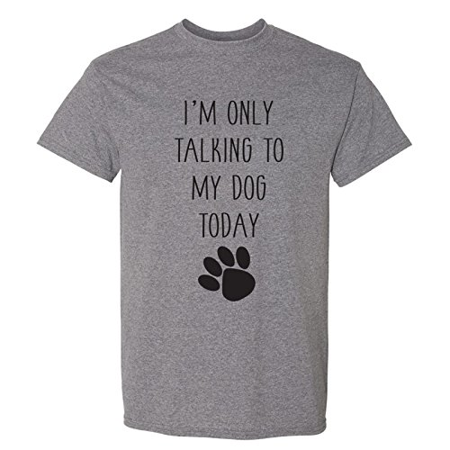 I'm Only Talking to My Dog Today - Funny Dog Mom Love Dogs T Shirt - 2X-Large - Graphite Heather (My Dog Has Been Sprayed By A Skunk)