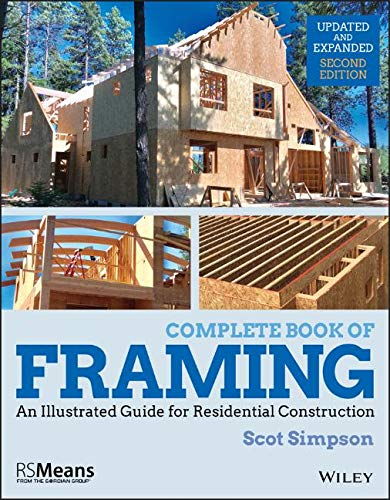 Complete Book of Framing: An Illustrated Guide for Residential Construction (RSMeans)