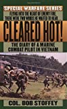 img - for Cleared Hot!: A Marine Combat Pilot's Vietnam Diary (Special warfare series) book / textbook / text book