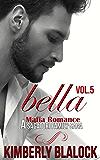 Bella (A Sagatori family saga-A Mafia Romance Book 5)