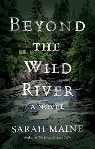 Beyond the Wild River: A Novel