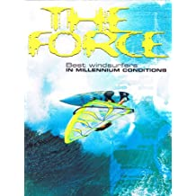The Force- Extreme Windsurfing