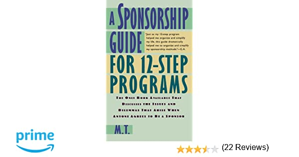 A Sponsorship Guide for 12-Step Programs: M. T.: 9780312181826 ...