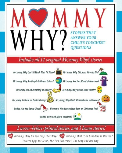 Mommy Why? Stories That Answer Your Child's Toughest - Mall Layton Stores
