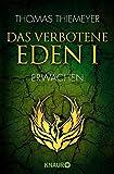 Das verbotene Eden 1: Erwachen (Die Eden-Trilogie, Band 1)