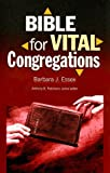 Bible for Vital Congregations, Barbara J. Essex, 0829817328